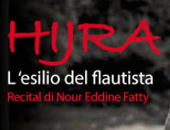 """""""Hijra – L'esilio del flautista"""" al Teatro Abarico di Roma il 21, 22 e 23 dicembre"""