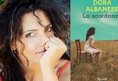 """La necessità del romanzo """"La scordanza"""" di Dora Albanese, ed. Rizzoli"""