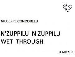 La misura rotta della vita. 'N'zuppilu n'zuppilu' di Giuseppe Condorelli ed. Le Farfalle