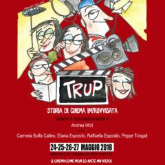 'Trup – Storia di cinema improvvisata' al Canovaccio di Catania 24-27 maggio