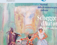 """Dal 22 al 31 maggio, al Teatro Tordinona di Roma, 17a edizione della rassegna """"Schegge d'autore"""""""