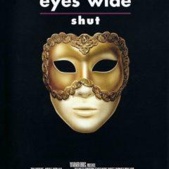 'Eyes Wide Shut' di S. Kubrick al Cinema La Compagnia di Firenze 11 giugno ore 20.30