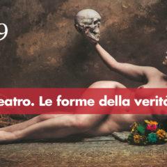 Le forme della Verità. Ecco i nuovi progetti del Teatro di Roma per la stagione 2018\19