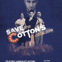 """A tempo di musical. """"Save the Cotton's"""", regia di Gisella Calì, al Teatro Ambasciatori di Catania"""