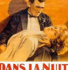 'Dans la nuit' di Charles Vanel, riproposto dallo storico del cinema Ugo G. Caruso al Santa Chiara di Rende il 12 luglio ore 21