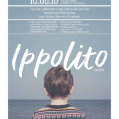 'Ippolito' di Euripide, il 10 agosto ore 21.00, allo Stabilimento Monaco di  Misterbianco (CT)