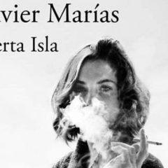 Vite che si sciolgono nell'oscurità. 'Berta Isla' di Javier Marìas, editore Einaudi