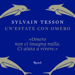 Rabbia e ricostituzione sullo scudo di Efesto. 'Un'estate con Omero' di Sylvain Tesson (ed. Rizzoli)