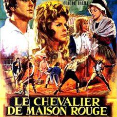 Quegli sceneggiati della domenica. Il teleromanzo recuperato 'Il Cavaliere di Maison Rouge' (ORTF 1963) dal libro di Alexandre Dumas, regia di Claude Barma (*)