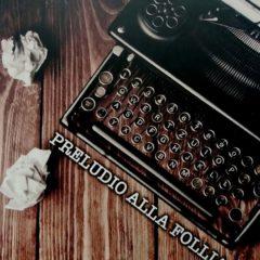 Distorsioni percettive di una scrittrice. 'Preludio alla follia' di Daniela Di Benedetto, Pietro Vittorietti Edizioni
