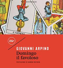 Minimum Fax ripubblica 'Domingo il favoloso' di Giovanni Arpino, storia di incantesimi in una Torino luciferina, in libreria dal 21 marzo