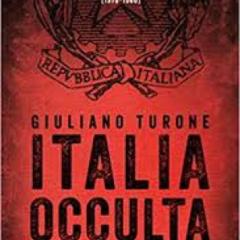 Presentazione del volume 'Italia occulta' di Giuliano Turone alla Fondazione Premio Sila di Cosenza 7 marzo ore 18