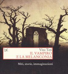 La malinconia del vampiro