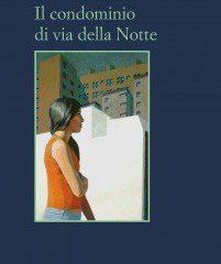 Maria Attanasio e la distopia visionaria: 'Il condominio di Via della Notte', ed. Sellerio
