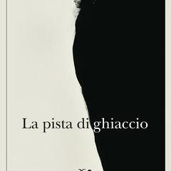 'La pista di ghiaccio', noir cubista di Roberto Bolaño (ed. Adelphi)