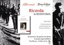 SeminAria presenta 'Ricorda la Resistenza' di Franco Araniti   Domenica 28 aprile ore 18 Cantina SpiritiEbbri, Celico (Cs)