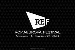 Romaeuropa Festival 17 settembre – 24 novembre 2019 | L'urgenza espressiva del pianeta