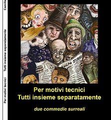 Il mondo surreale e ironico di Camilla Migliori. Due testi teatrali pubblicati da Nemapress