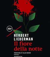 Un thriller di anime riscoperto da Minimum Fax. 'Il fiore della notte' di Herbert Lieberman