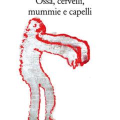 Reliquie profane in dieci racconti forsennati e veritieri di Antonio Castronuovo, ed. Quodlibet