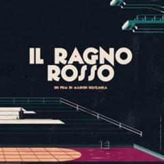 'Il ragno rosso', thriller psicologico polacco del 2015 diretto da Marcin Kosalka, lunedì 15 luglio ore 21 al Cinema San Nicola di Cosenza