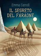 Lilian e la Valle dei Re. 'Il segreto del faraone', romanzo per ragazzi di tutte le età pubblicato da La Nuova Frontiera