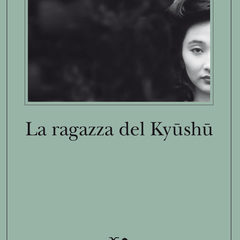 La vendetta gelida di Kiriko. Adelphi pubblica 'La ragazza del Kyūshū' di Matsumoto Seichō, in libreria dall'11 luglio