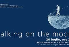 Ostia Antica Festival | Walking on the Moon, della Compagnia del Teatro dell'Orologio, 20 luglio ore 21