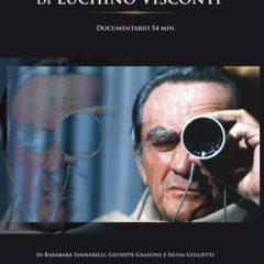 In sala dal 10 ottobre il documentario 'Gli angeli nascosti di Luchino Visconti'