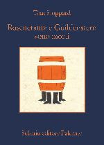 Torna in libreria grazie a Sellerio 'Rosencrantz e Guildenstern sono morti'