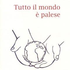Gli strali patafisici di Antonio Castronuovo. 'Tutto il mondo è palese', edizioni Babbomorto