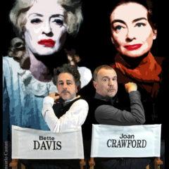 'Che fine hanno fatto Bette Davis e Joan Crawford?' di Jean Marboeuf all'Off/Off Theatre di Roma 22-31 ottobre