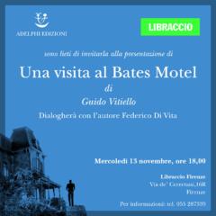 Guido Vitiello presenta Una visita al Bates Motel il 13 novembre ore 18 al Libraccio di Firenze