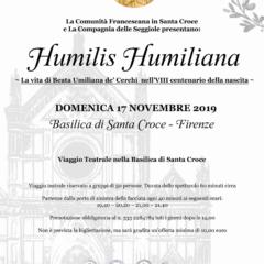 Basilica di Santa Croce Firenze   Domenica 17 novembre ore 19.40   'Humilis Humiliana' a cura della Compagnia delle Seggiole