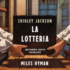 Adelphi pubblica l'adattamento grafico del racconto gotico 'La lotteria' di Shirley Jackson