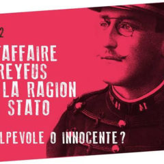 Roma Teatro Eliseo 15 gennaio ore 21 | L'Affaire Dreyfus e la Ragion di Stato: verità o fake news?