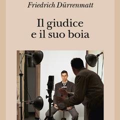 Nuova edizione Adelphi del poliziesco metafisico 'Il giudice e il suo boia' di Friedrich Dürrenmatt