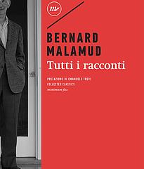 Minimum fax pubblica tutti i 55 racconti scritti da Malamud tra il 1940 e il 1982