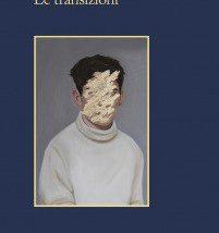 'Le transizioni' di Pajtim Statovci, una riflessione sull'identità pubblicata da Sellerio