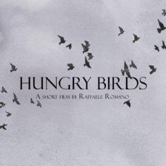"""""""Hungry Birds"""" short film scritto e diretto da Raffaele Romano online su YouTube"""