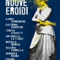 Tutti i colori del Mito al femminile. 'Le nuove eroidi' di Aa.vv., ed. HarperCollins Italia