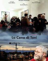 """Tre anni, una vita. """"La cena di Toni"""", un film di Elisabetta Pandimiglio, con Toni De Marchi"""