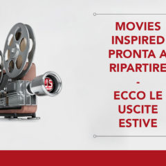 Movies Inspired pronta a ripartire. Ecco le uscite estive da 'Little Joe' a 'Ema', per arrivare ai classici contemporanei restaurati