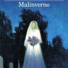 Il paese degli untori di cultura. 'Malinverno' di Domenico Dara, ed. Feltrinelli