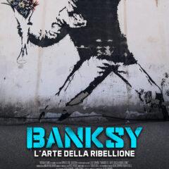La rivoluzione artistica di 'Bansky', diretto da Elio Espada e distribuito da Adler il 26-27-28 ottobre