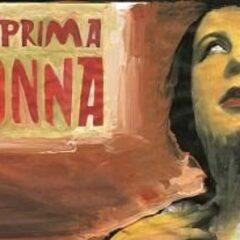 Vissi d'arte. 'La prima donna' di Tony Santucci, con Licia Maglietta