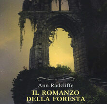 Eppure il Natale arriverà | Prima traduzione integrale de 'Il romanzo della foresta' di Ann Radcliffe, pioniera  del genere gotico