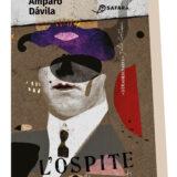Cognizione dell'Oscuro. Pubblicato per la prima volta in Italia 'L'ospite e altri racconti' di Amparo Dávila