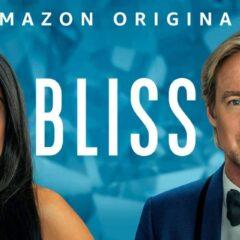 L'illusione di una realtà alternativa. 'Bliss' di Mike Cahill su Amazon Prime Video
