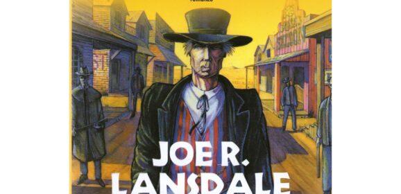 Joe R. Lansdale ci ricorda che l'orrore è con noi, divertendo. 'La morte ci sfida', ed. Fanucci